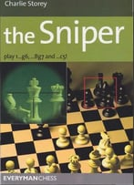The Sniper: Play 1…G6, …Bg7 And …C5! (Everyman Chess)