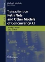 Transactions On Petri Nets And Other Models Of Concurrency Xi