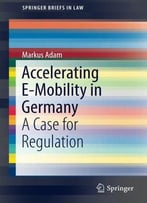 Accelerating E-Mobility In Germany: A Case For Regulation