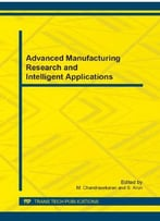 Advanced Manufacturing Research And Intelligent Applications