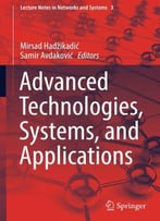 Advanced Technologies, Systems, And Applications (Lecture Notes In Networks And Systems)