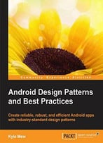 Android Design Patterns And Best Practices