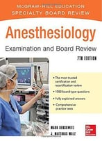 Anesthesiology Examination And Board Review, 7 Edition