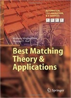 Best Matching Theory & Applications