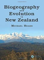 Biogeography And Evolution In New Zealand