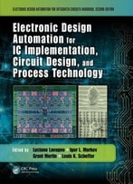 Electronic Design Automation For Ic Implementation, Circuit Design, And Process Technology, 2 Edition