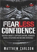 Fearless Confidence