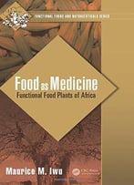 Food As Medicine: Functional Food Plants Of Africa