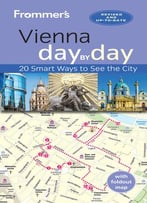 Frommer's Vienna Day By Day, 3 Edition