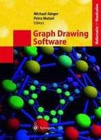 Graph Drawing Software (Mathematics And Visualization) By Michael Jünger