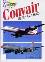 Great Airliners Series Volume One: Convair 880 & 990