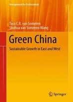 Green China: Sustainable Growth In East And West