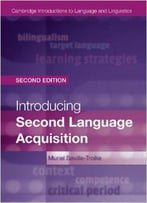 Introducing Second Language Acquisition, 2 Edition