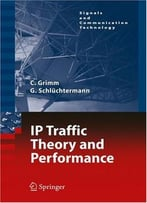 Ip-Traffic Theory And Performance By Georg Schlüchtermann
