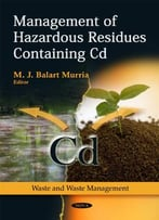 Management Of Hazardous Residues Containing Cd