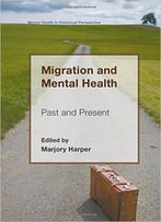 Migration And Mental Health: Past And Present