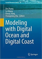 Modeling With Digital Ocean And Digital Coast