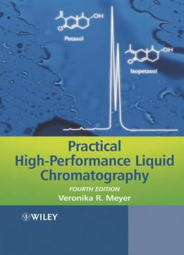 Practical High - Performance Liquid Chromatography