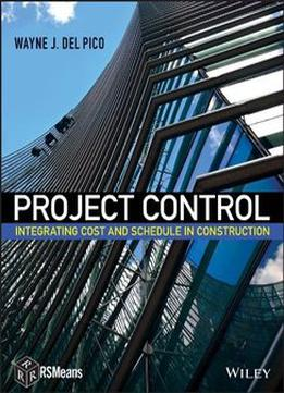 project control integrating cost and schedule in construction pdf