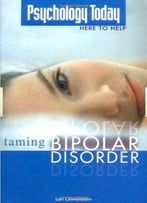Psychology Today: Taming Bipolar Disorder