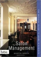 Salon Management: The Official Guide To Nvq/Svq Level 4