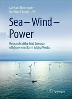 Sea – Wind – Power: Research At The First German Offshore Wind Farm Alpha Ventus
