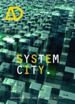 System City: Infrastructure And The Space Of Flows Ad