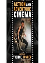 The Action And Adventure Cinema