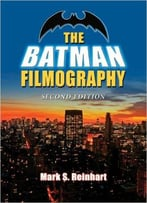 The Batman Filmography, 2nd Edition