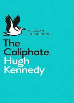 The Caliphate (a Pelican Introduction)