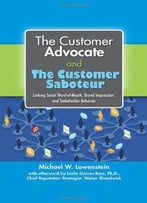 The Customer Advocate And The Customer Saboteur: Linking Social Word-Of-Mouth, Brand Impression, And Stakeholder Behavior
