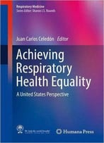 Achieving Respiratory Health Equality: A United States Perspective