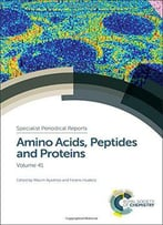 Amino Acids, Peptides And Proteins: Volume 41