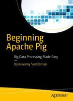 Beginning Apache Pig By Vaddeman, Balaswamy