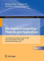Bio-Inspired Computing - Theories And Applications: Part 1