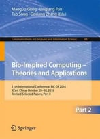 Bio-Inspired Computing - Theories And Applications: Part 2