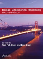 Bridge Engineering Handbook, Five Volume Set, Second Edition