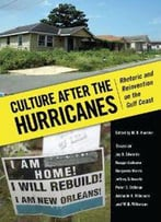 Culture After The Hurricanes