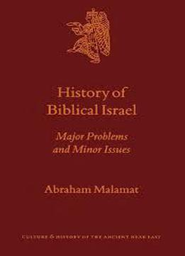 Culture And History Of The Ancient Near East, History Of Biblical Israel