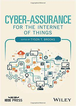 Cyber-assurance For The Internet Of Things