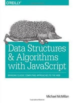 Data Structures And Algorithms With Javascript