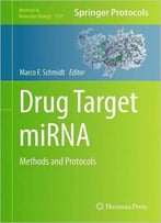 Drug Target Mirna: Methods And Protocols