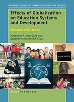 Effects Of Globalization On Education Systems And Development: Debates And Issues