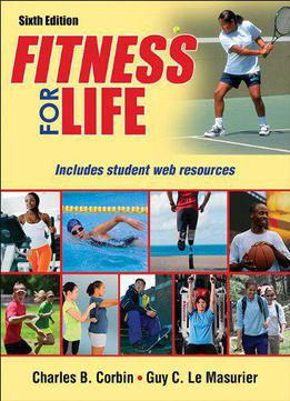 Fitness For Life, 6th Edition