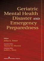 Geriatric Mental Health Disaster And Emergency Preparedness