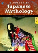 Handbook Of Japanese Mythology