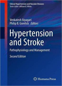 Hypertension And Stroke: Pathophysiology And Management, 2 Edition