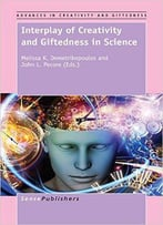Interplay Of Creativity And Giftedness In Science