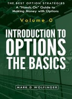 Introduction To Options: The Basics