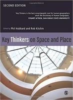 Key Thinkers On Space And Place, 2 Edition